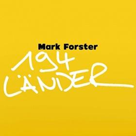 MARK FORSTER - 194 LÄNDER